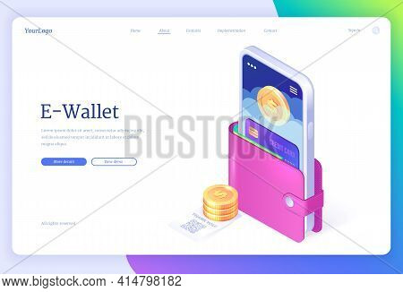 E-wallet Isometric Landing Page, Smartphone And Credit Card In Purse With Coins And Bill With Qr Cod