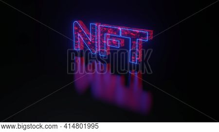 Non-fungible Token Concept Illustration, Nft Word With Red Wires And Neon Contours Tech Surface On B