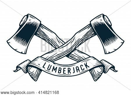 Axe Or Ax Of Lumberjack, Axeman. Hatchet For Chop