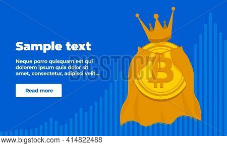 A Banner Template With Text, A Button And Gold Coin Of Virtual Crypto Currency Bitcoin In A Golden C