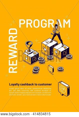 Reward Program Isometric Poster, Loyalty Cashback To Customer, Money Back Incentive Commerce Service