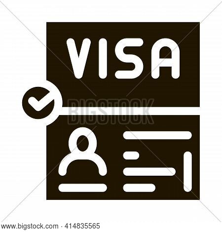 Visa Document Confirmation Glyph Icon Vector. Visa Document Confirmation Sign. Isolated Symbol Illus