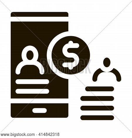 Transfer Money To Person Via Phone Glyph Icon Vector. Transfer Money To Person Via Phone Sign. Isola