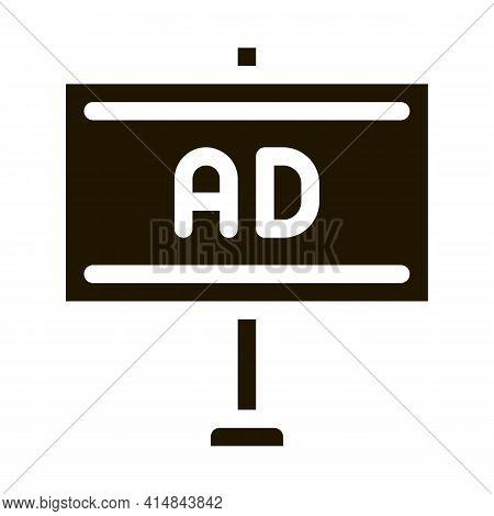 Pole-mounted Billboard Glyph Icon Vector. Pole-mounted Billboard Sign. Isolated Symbol Illustration