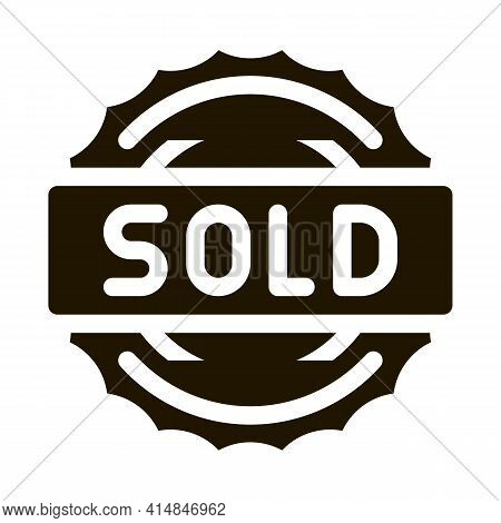 Mark Sold Glyph Icon Vector. Mark Sold Sign. Isolated Symbol Illustration