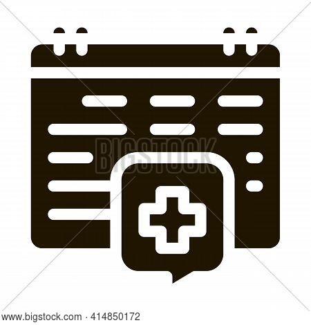 Hospital Visit Calendar Glyph Icon Vector. Hospital Visit Calendar Sign. Isolated Symbol Illustratio