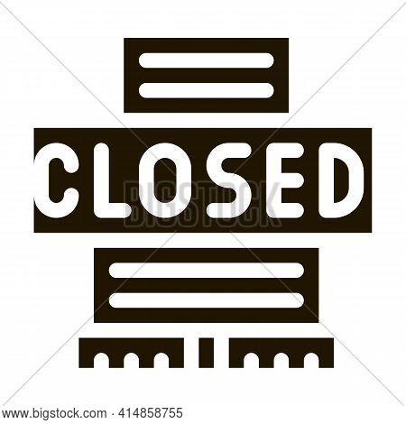 Shopping Center Closing Glyph Icon Vector. Shopping Center Closing Sign. Isolated Symbol Illustratio
