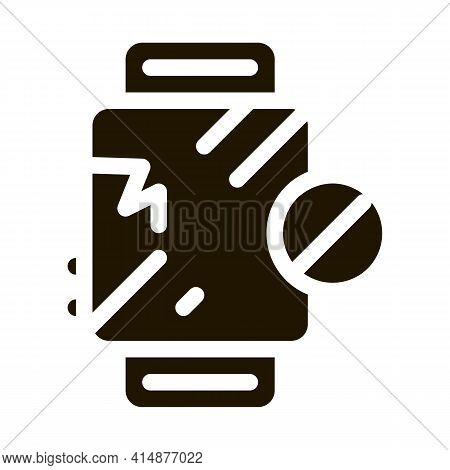 Watch Broken Glass Glyph Icon Vector. Watch Broken Glass Sign. Isolated Symbol Illustration