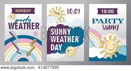Set Of Weather Invitation Cards Cartoon Vector Illustration. Sunny Weather Theme. Party Posters In F