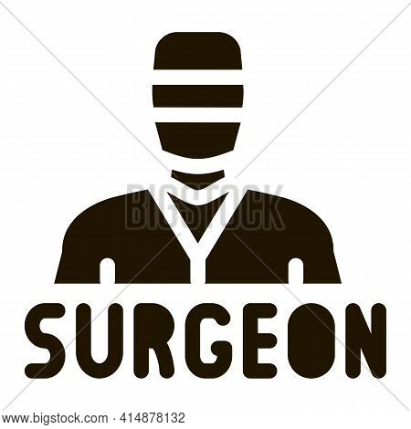 Surgeon Doctor Glyph Icon Vector. Surgeon Doctor Sign. Isolated Symbol Illustration