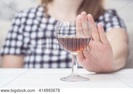 Young Woman Refused Alcohol Drink. Concept Of Alcoholism. Womans Alcoholism.