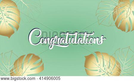 Vector Banner Congratulations Lettering Text Summer Tropical Flyer Design With Monstera Tropical Lea
