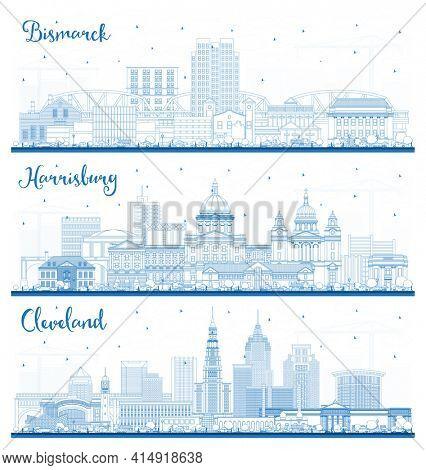 Outline Harrisburg Pennsylvania, Cleveland Ohio and Bismarck North Dakota City Skyline Set with Blue Buildings. Cityscape with Landmarks.
