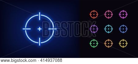 Neon Aim Icon. Glowing Neon Target Sign, Outline Crosshair Silhouette In Vivid Colors. Accurate Aim,