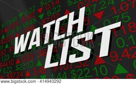Watchlist Stock Market Tracker Ticker Share Prices Watched Companies 3d Illustration