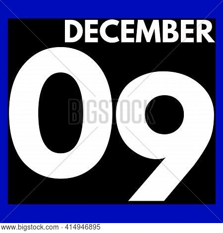 December 9 . Modern Daily Calendar Icon .date ,day, Month .calendar For The Month Of December