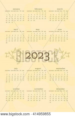 2023 Calendar In Delicate Natural Trendy Style Decorated With Botanical Floral Hand Drawn Branch Lea