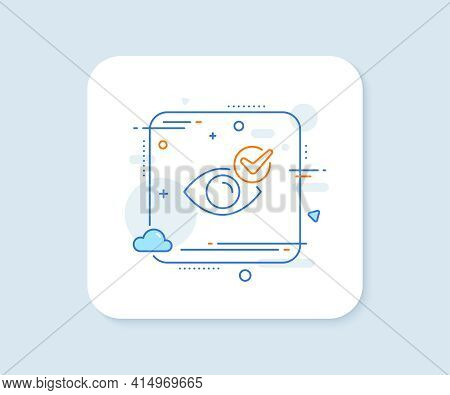 Check Eye Line Icon. Abstract Square Vector Button. Oculist Clinic Sign. Optometry Vision Symbol. Ch