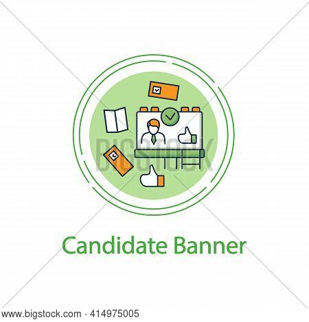 Candidate Banner Concept Line Icon.election Campaign, Agitation, Propaganda. Choice, Vote Concept. D