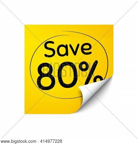 Save 80 Percent Off. Sticker Note With Offer Message. Sale Discount Offer Price Sign. Special Offer