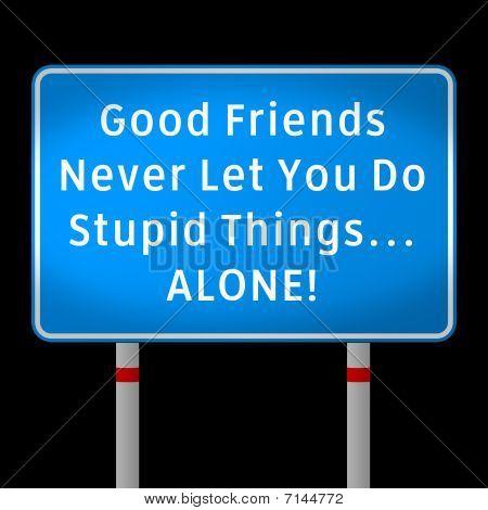 Good Friends Sign  Blue