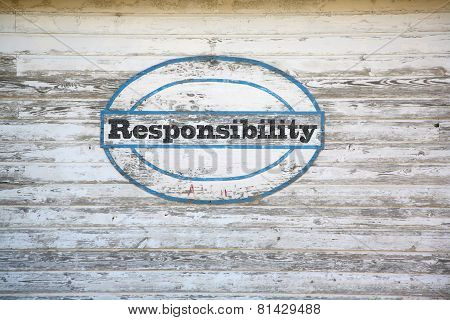 Responsibility sign on shed side