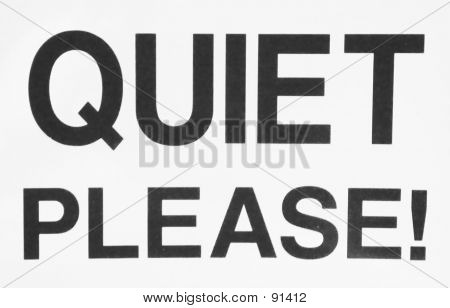 Black And White Quiet Please Sign poster