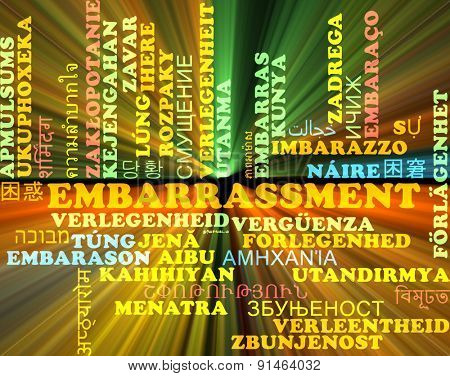 Background concept wordcloud multilanguage international many language illustration of embarrassment glowing light poster