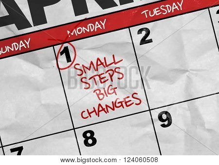 Concept image of a Calendar with the text: Small Steps Big Changes