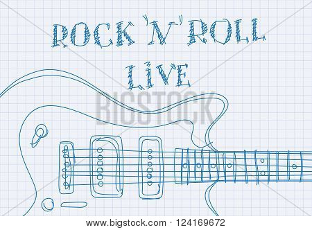 Inscription rock'n'roll live on notebook sheet patterned guitar