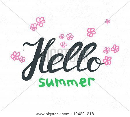 Hand lettering with phrase Hello Summer. Hand written quote wor web banner and print. Calligraphy text design. Vector