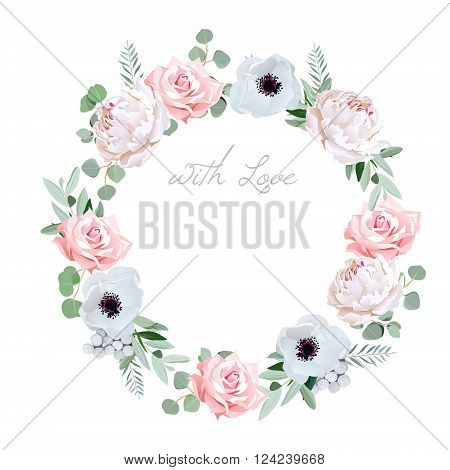 Beautiful delicate peony anemone rose brunia flowers and eucalyptus leaves round vector frame. All elements are isolated and editable.