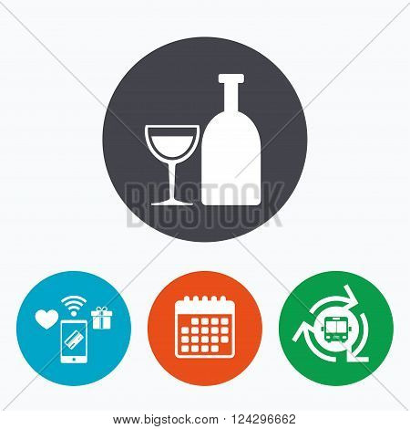 Alcohol sign icon. Drink symbol. Bottle with glass. Mobile payments, calendar and wifi icons. Bus shuttle.