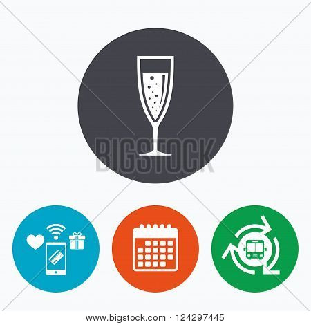 Glass of champagne sign icon. Sparkling wine with bubbles. Celebration or banquet alcohol drink symbol. Mobile payments, calendar and wifi icons. Bus shuttle.