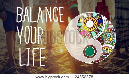 Balance Your Life Equality Steady Concept