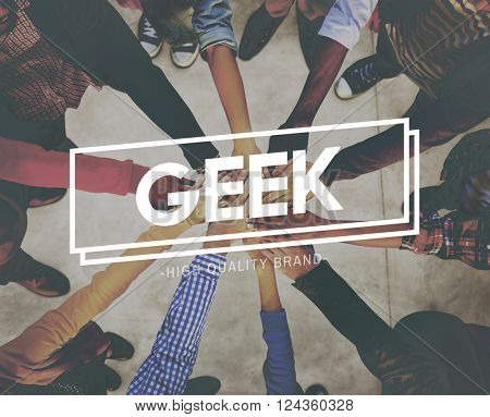 Geek Funny Geeky Nerd Peculiar Different Awkward Concept