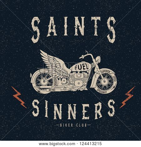 Vintage label with motorcycle .Grunge effect.Typography design for t-shirts
