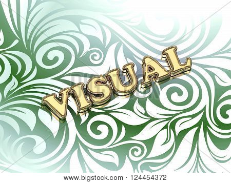 VISUAL bright color letters on nice green ornament background