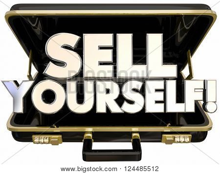 Sell Yourself Briefcase Self Promotion Success 3d Words