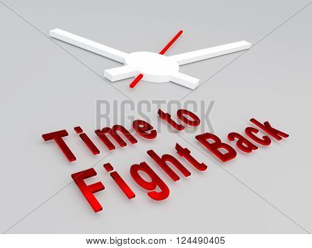 Time To Fight Back Concept