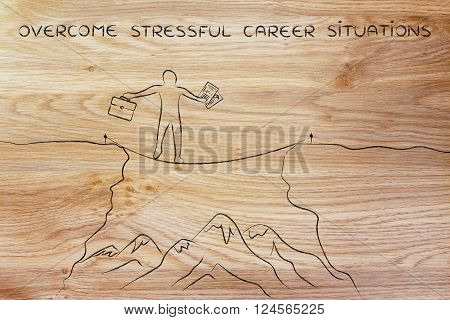 Businessman Tight Rope Walking Over A Cliff, Overcome Stress