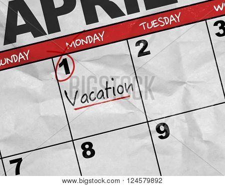 Concept image of a Calendar with the reminder: Vacation