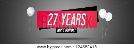 Happy Birthday Card Sign - Balloons - Banner - Anniversary - 27 Years Greetings - Illustration