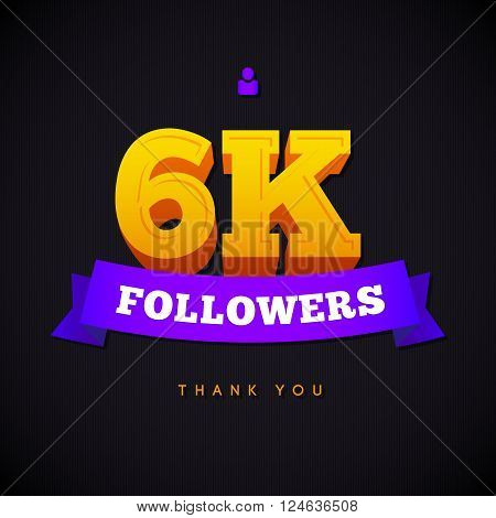 Thank you 6000 followers card. Vector thanks design template for network friends and followers. Image for Social Networks. Web user celebrates a large number of subscribers or followers.