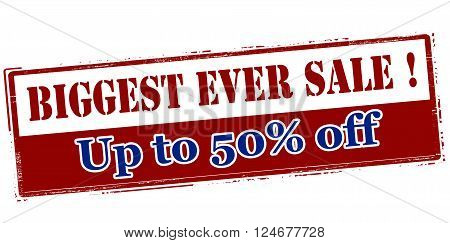 Rubber stamp with text biggest ever sale up to fifty percent off inside vector illustration`