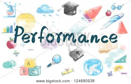 Performance Perform Skill Efficiency Concept