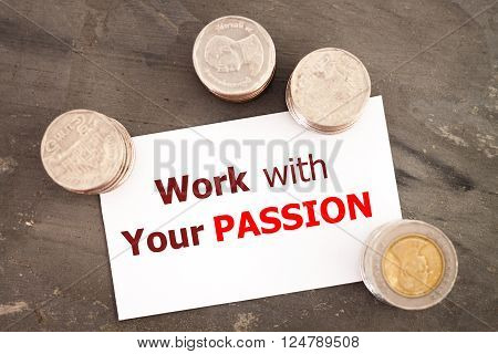 Work with your passion motivational quote, stock photo