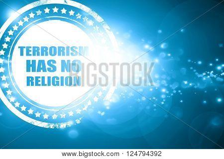 Glittering blue stamp: terrorism has no religion