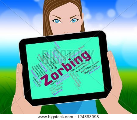 Zorbing Word Shows Text Zorbs And Sphere