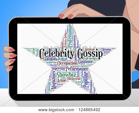 Celebrity Gossip Represents Chat Room And Fame